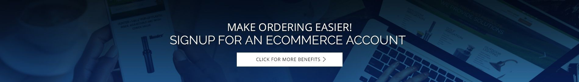 Reinders Ecommerce Account Benefits
