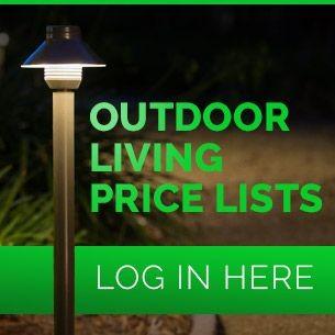 Log in to see your Outdoor Living Price lists